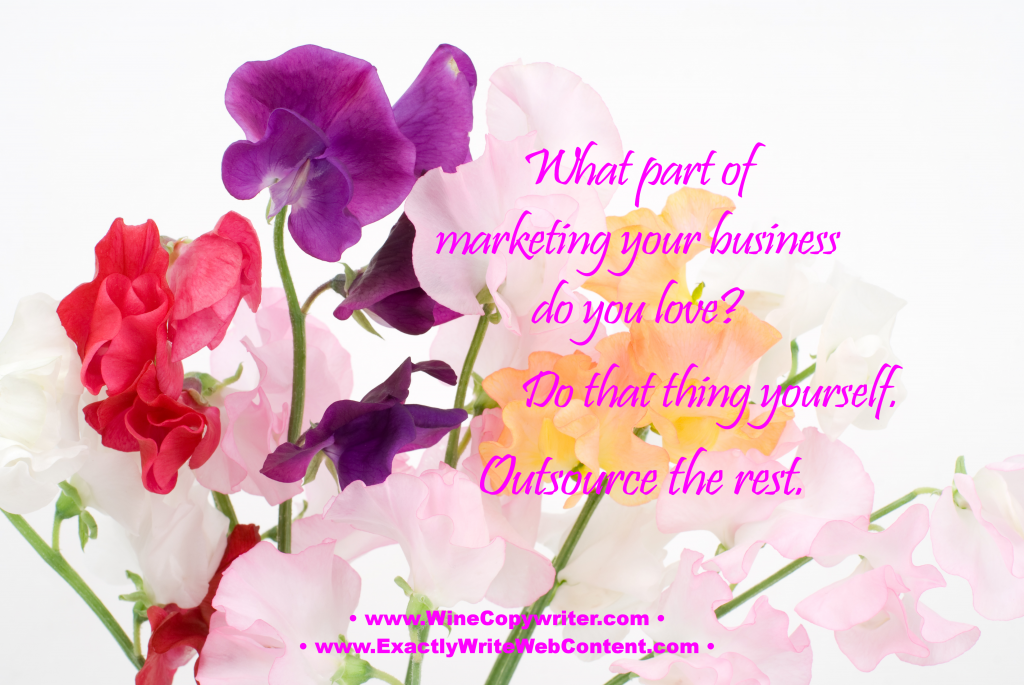 Do What You Love - Outsource The Rest